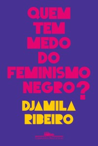 quem-tem-medo-do-feminismo-negro