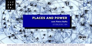 180807-Places-and-Power-HEADER-site-convite
